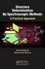 Structure Determination By Spectroscopic Methods: A Practical Approach Cover Image