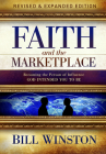 Faith and the Marketplace: Becoming the Person of Influence God Intended You to Be  Cover Image