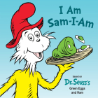 I Am Sam-I-Am (Dr. Seuss's I Am Board Books) Cover Image