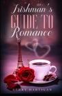 An Irishman's Guide to Romance Cover Image