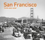 San Francisco Then and Now®: Compact Edition Cover Image