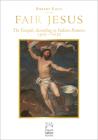 Fair Jesus: The Gospels According to Italian Painters 1300-1650 (Mount Tabor Books) Cover Image