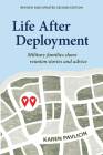 Life After Deployment: Military Families Share Reunion Stories and Advice Cover Image
