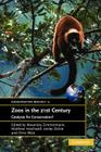 Zoos in the 21st Century: Catalysts for Conservation? (Conservation Biology #15) Cover Image