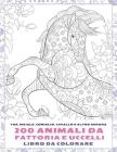 200 animali da fattoria e uccelli - Libro da colorare - Yak, maiale, coniglio, cavallo e altro ancora Cover Image