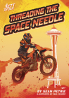 Threading the Space Needle Cover Image