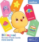 Bilingual Stroller Flash Cards: First Words Cover Image