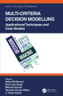 Multi-Criteria Decision Modelling: Applicational Techniques and Case Studies Cover Image
