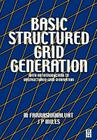 Basic Structured Grid Generation: With an Introduction to Unstructured Grid Generation Cover Image