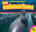 Los Submarinos (Submarines) (Maquinas Militares Poderosas (Mighty Military Machines)) Cover Image