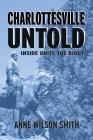 Charlottesville Untold: Inside Unite The Right Cover Image
