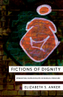 Fictions of Dignity: Embodying Human Rights in World Literature Cover Image