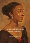 Light and Shadow: An Artist's Awakening Cover Image