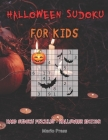 Halloween Sudoku For Kids: Hard Sudoku Puzzles - Halloween Edition Cover Image