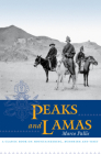 Peaks and Lamas: A Classic Book on Mountaineering, Buddhism and Tibet Cover Image