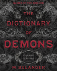 The Dictionary of Demons: Expanded & Revised: Names of the Damned Cover Image
