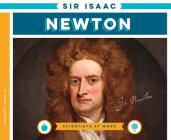 Sir Isaac Newton (Scientists at Work) Cover Image