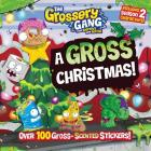 Grossery Gang: A Gross Christmas! (The Grossery Gang) Cover Image