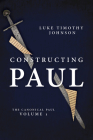 Constructing Paul (the Canonical Paul, Vol. 1) Cover Image