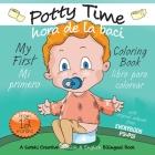 My First Potty Time Coloring Book / Mi primero hora de la baci libro para colorear: A Suteki Creative Spanish & English Bilingual Book Cover Image