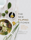 The New Filipino Kitchen: Stories and Recipes from Around the Globe Cover Image