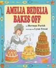 Amelia Bedelia Bakes Off (I Can Read Books: Level 2) Cover Image