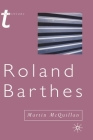 Roland Barthes (Transitions (Palgrave)) Cover Image