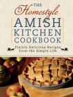 The Homestyle Amish Kitchen Cookbook Cover Image