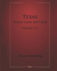 Texas Family Code 2019-2020 Volume 2/2 Cover Image