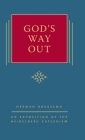 God's Way Out: An Exposition of the Heidelberg Catechism (The Triple Knowledge Book 2) Cover Image