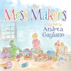 The Mess Makers Cover Image