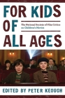 For Kids of All Ages: The National Society of Film Critics on Children's Movies Cover Image