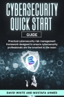 Cyber Security: ESORMA Quick Start Guide: Enterprise Security Operations Risk Management Architecture for Cyber Security Practitioners Cover Image