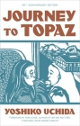 Journey to Topaz (50th Anniversary Edition) Cover Image