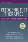 Ketogenic Diet Therapies for Epilepsy and Other Conditions, Seventh Edition Cover Image