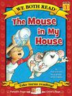 The Mouse in My House (We Both Read - Level 1) Cover Image