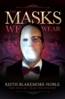 The Masks We Wear Cover Image