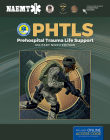 Phtls: Prehospital Trauma Life Support, Military Edition: Prehospital Trauma Life Support, Military Edition Cover Image