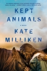 Kept Animals: A Novel Cover Image