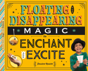 Floating and Disappearing Magic to Enchant and Excite Cover Image