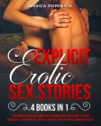 Explicit Erotic Sex Stories (4 Books in 1): The best collection of stories to explore your sexual fantasies, with tales that will amaze you! Cover Image