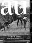 A+u 20:12, 603: Simón Vélez - Vegetarian Architecture Cover Image
