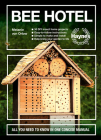 Bee Hotel: All You Need to Know in One Concise Manual : 30 DIY insect home projects - Easy-to-follow instructions - Simple to make and install - Help bring your garden to life Cover Image
