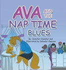Ava and the Nap Time Blues Cover Image