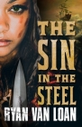 The Sin in the Steel (The Fall of the Gods #1) Cover Image