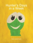 Hunter's Days in a Week Cover Image