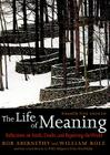 The Life of Meaning: Reflections on Faith, Doubt, and Repairing the World Cover Image