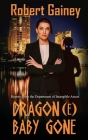 Dragon(e) Baby Gone Cover Image
