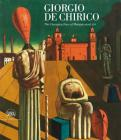 Giorgio de Chirico: The Changing Face of Metaphysical Art Cover Image