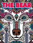The Bear: Bear Colouring Book For Adults - 50 Relaxing Zentangle Patterns Coloring Pages For Stress Relief Gift For (New 2020 20 Cover Image